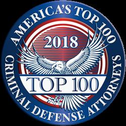 2018 America's Top 100 Criminal Defense Attorneys